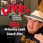 The Natural Running Network with Coach Diaz and Princess Leah